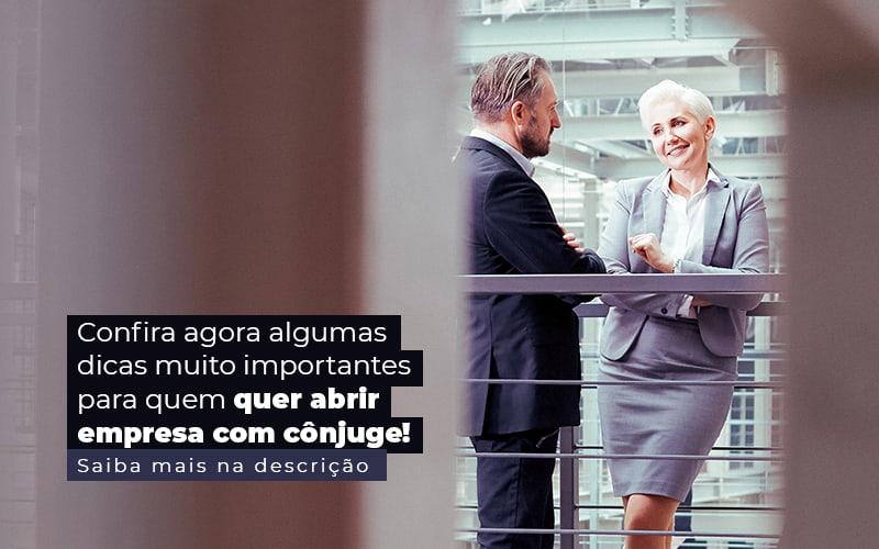Confira Agora Algumas Dicas Muito Importantes Para Quem Quer Abrir Empresa Com Conjuge Post (1) Contabilidade Em Santos | - Trunpho Contabilidade Assessoria & Consultoria